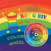 Roy G Biv and the Color Wheel