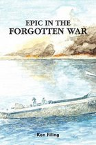 Epic in the Forgotten War