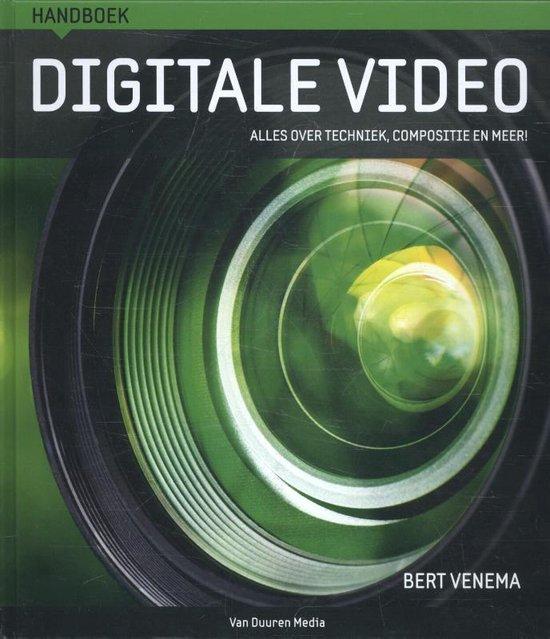 Handboek digitale video - Bert Venema |