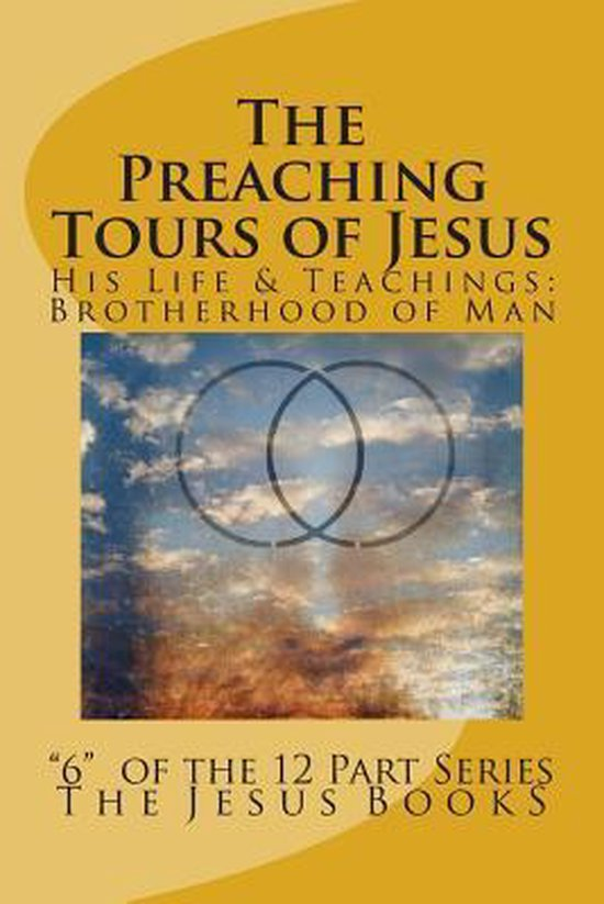 The Preaching Tours of Jesus
