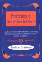 Privatization in Former Socialist States