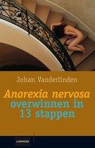 Anorexia nervosa overwinnen in 13 stappen