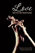 Love with Intention