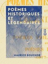 Poèmes historiques et légendaires