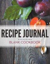 Recipe Journal - Blank Cookbook