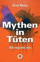 Mythen in Tüten: ES macht nix