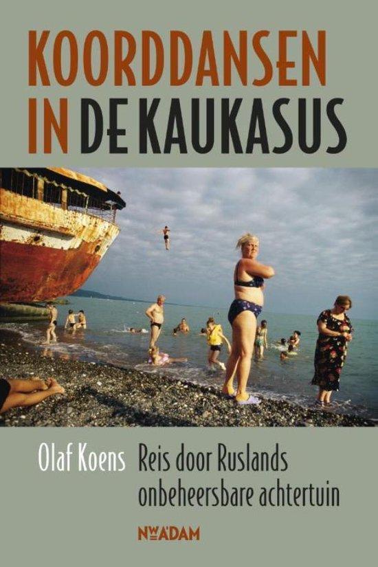 Koorddansen in de Kaukasus - Olaf Koens  