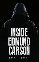 Inside Edmund Carson
