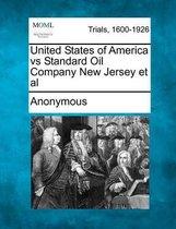 United States of America Vs Standard Oil Company New Jersey et al