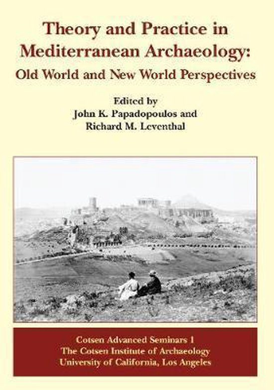 Theory and Practice in Mediterranean Archaeology
