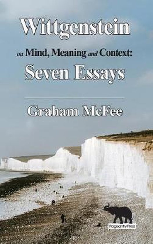 Wittgenstein on Mind, Meaning and Context