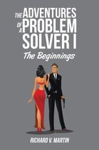 The Adventures of a Problem Solver I