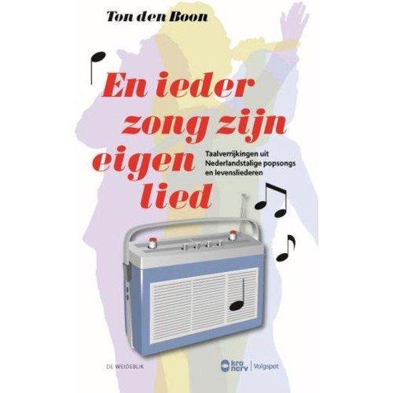 Taal en entertainment - En ieder zong zijn eigen lied - Ton den Boon |