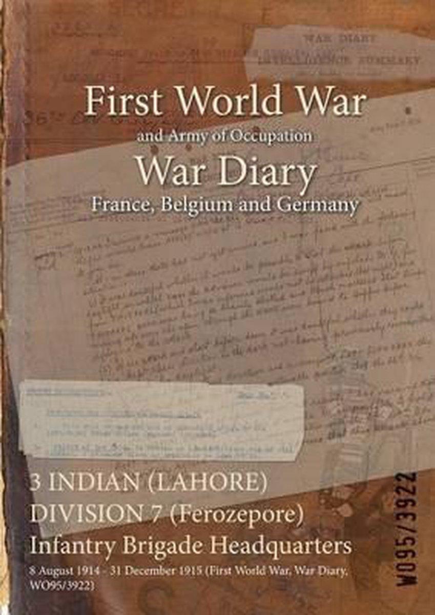 3 INDIAN (LAHORE) DIVISION 7 (Ferozepore) Infantry Brigade Headquarters