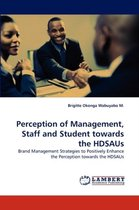 Perception of Management, Staff and Student Towards the Hdsaus