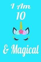 I Am 10 & Magical