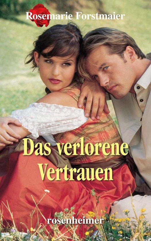Boek cover Das verlorene Vertrauen van Rosemarie Forstmaier (Onbekend)