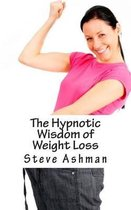The Hypnotic Wisdom of Weight Loss