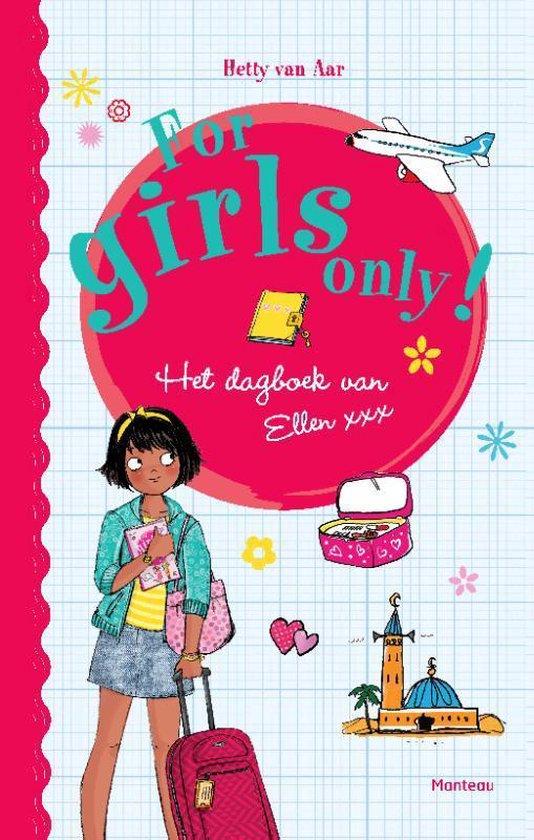 For Girls Only! - Het dagboek van Ellen - Hetty van Aar |