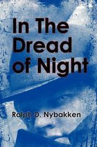 In the Dread of Night