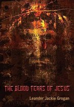 The Blood Tears of Jesus