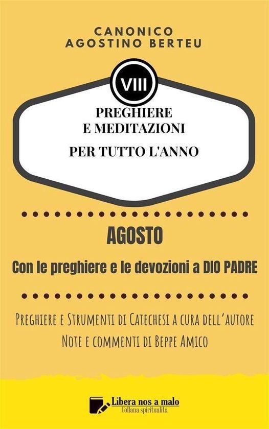 PREGHIERE E MEDITAZIONI PER TUTTO L'ANNO - Preghiere e Strumenti di Catechesi a cura dell'autore - Annotazioni e commenti di Beppe Amico