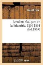 Resultats cliniques de la lithotritie, 1860-1864