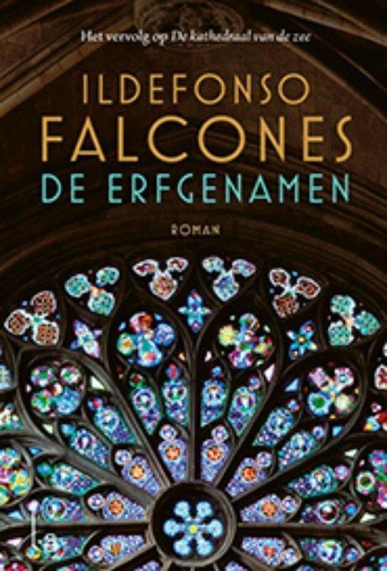 De erfgenamen - Ildefonso Falcones |