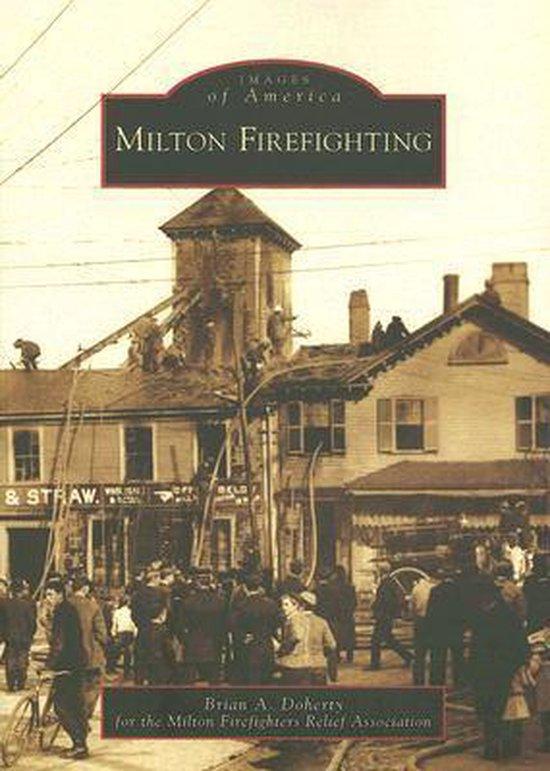 Boek cover Milton Firefighting van Brian A. Doherty (Paperback)