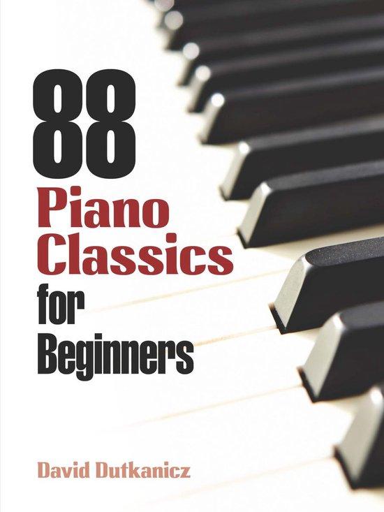 Boek cover 88 Piano Classics for Beginners van David Dutkanicz (Onbekend)