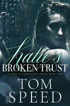 Katie's Broken Trust