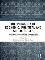The Pedagogy of Economic, Political and Social Crises