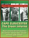 Marines in World War II Commemorative Series: Cape Gloucester: The Green Inferno, Major General WIlliam Rupertus, New Britain, Borgen Bay, Volupai-Talasea, LCMs, DUKWs