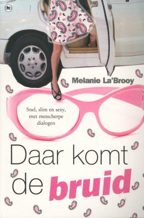 Daar komt de bruid - Melanie La'Brooy | Fthsonline.com
