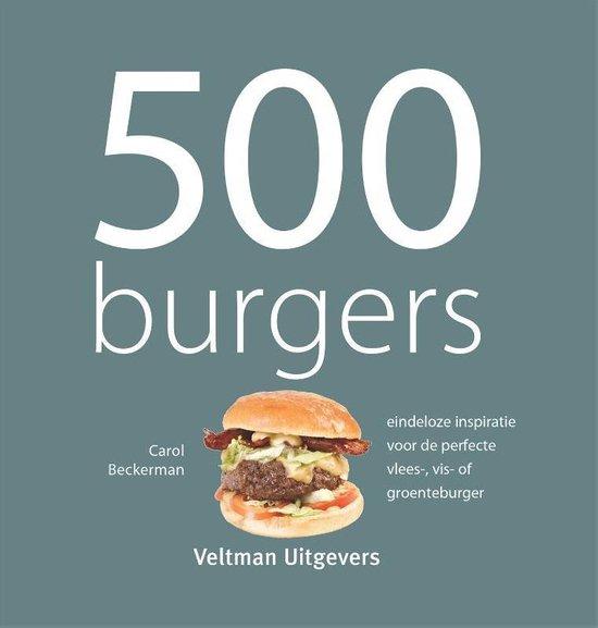 Boek cover 500 Burgers van Carol Beckerman (Hardcover)