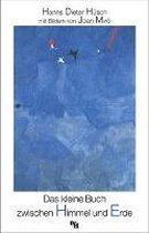 Das kleine Buch zwischen Himmel und Erde