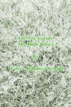 Boek cover The Sin Against the Holy Ghost van Waliya Yohanna Joseph