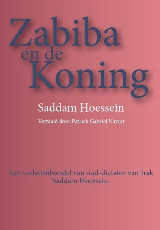 Zabiba en de koning - Saddam Hoessein  