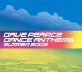 Dance Anthems - Summer 2003 Mix