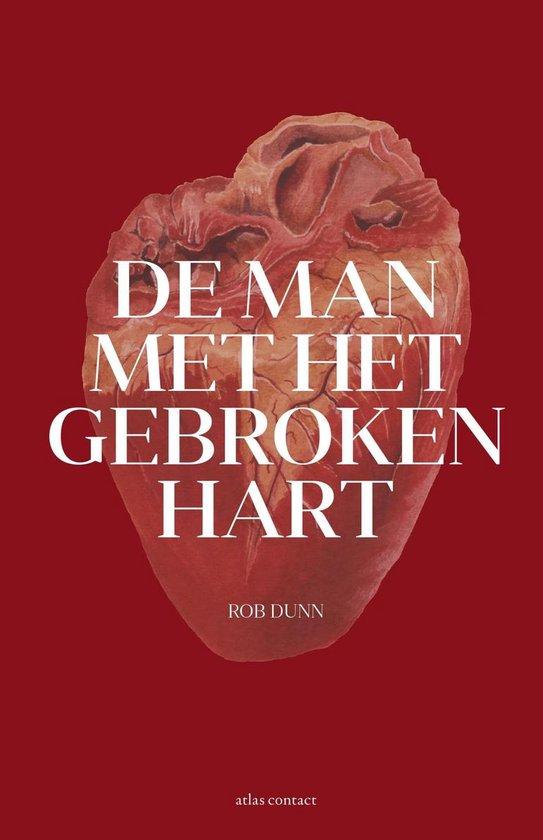 De man met het gebroken hart - Rob Dunn  