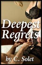 Deepest Regrets
