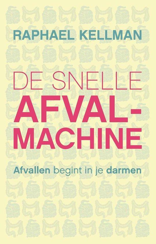 De snelle afvalmachine - Raphael Kellman