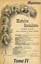 Histoire socialiste de la France contemporaine Tome IV