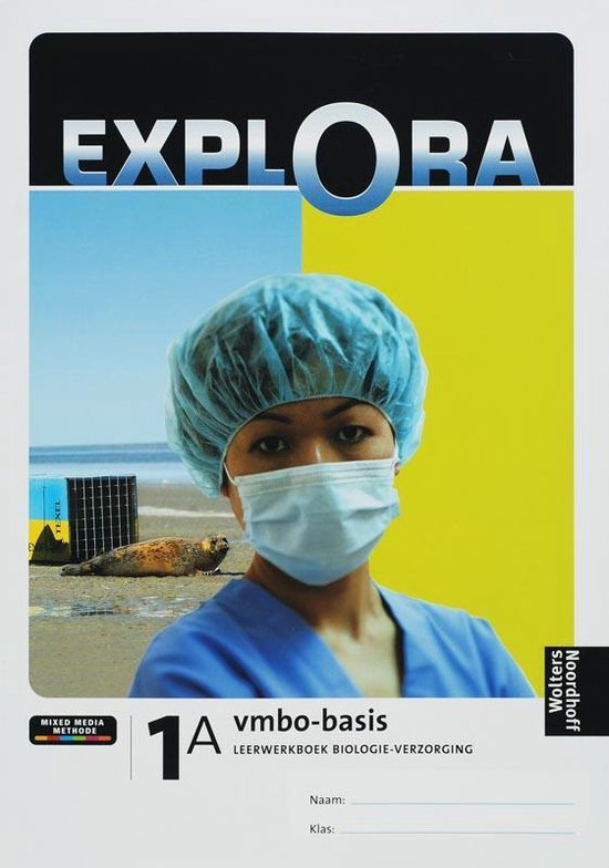 Explora Biologie verzorging 1A Vmbo-basis Leerwerkboek - T. Akkerman | Fthsonline.com