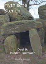 Mythische Stenen Deel 9: Midden-Duitsland