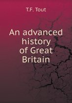 An Advanced History of Great Britain