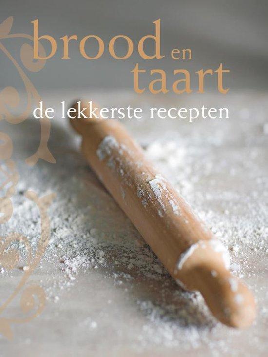 Brood En Taart, De Lekkerste Recepten - Leanne Kitchen |