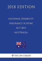 National Disability Insurance Scheme ACT 2013 (Australia) (2018 Edition)