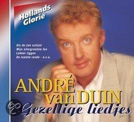 CD cover van Andre Van Duin - Hollands Glorie Gezellige Liedjes van Andre Van Duin