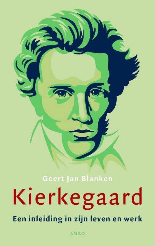 Kierkegaard - Geert Jan Blanken |
